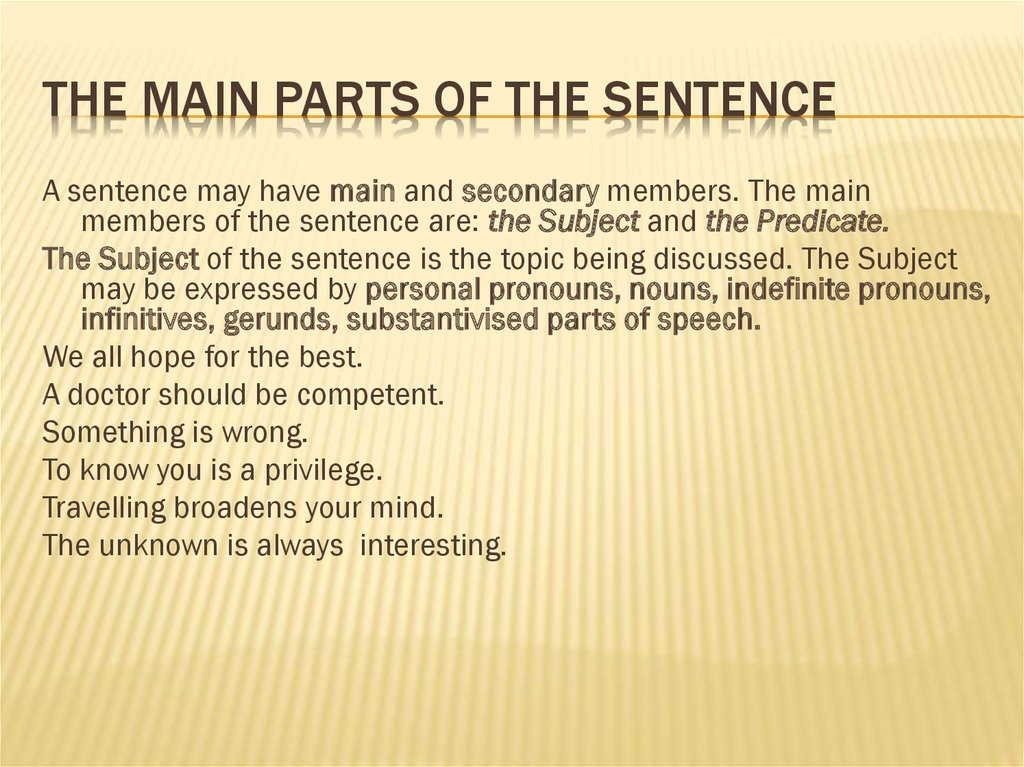The main parts of the sentence