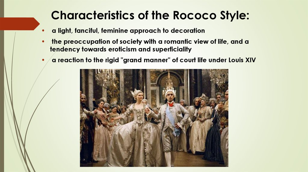 Characteristics of the Rococo Style: