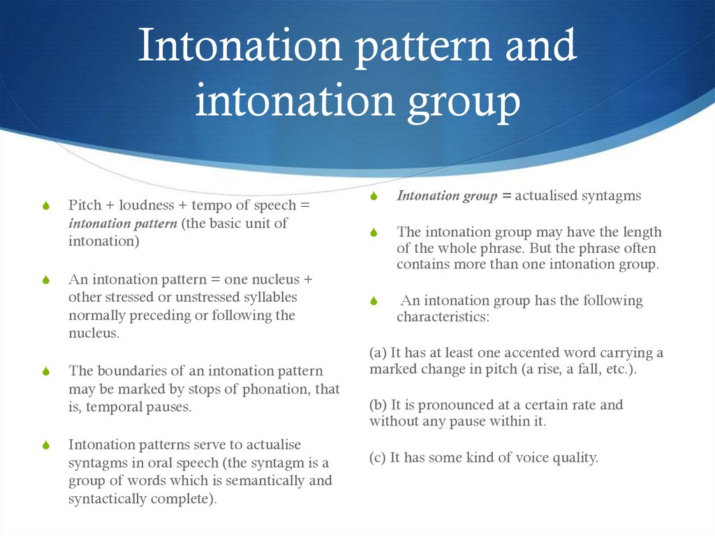 Intonation pattern and intonation group