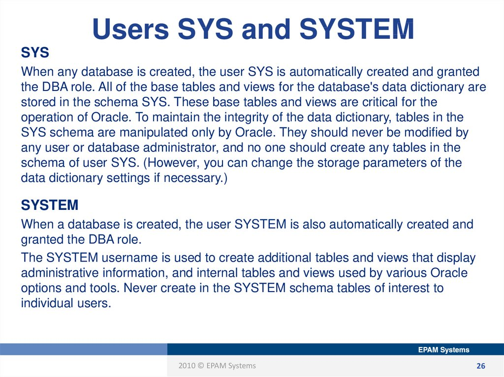 Users SYS and SYSTEM