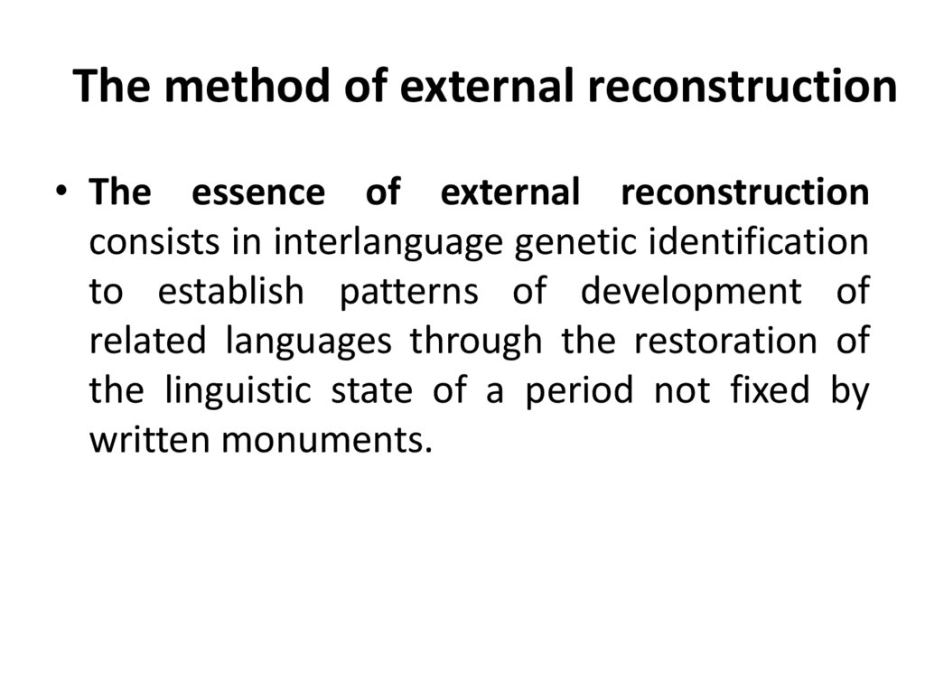 The method of external reconstruction