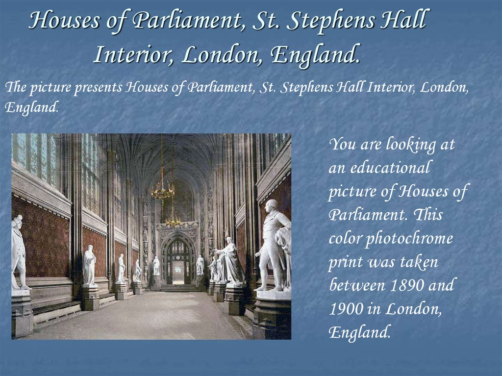 Houses of Parliament, St. Stephens Hall Interior, London, England.