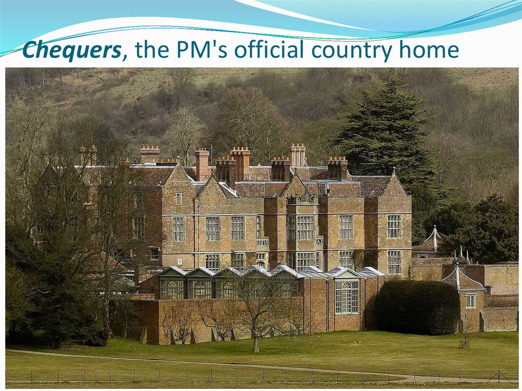 Chequers, the PM's official country home