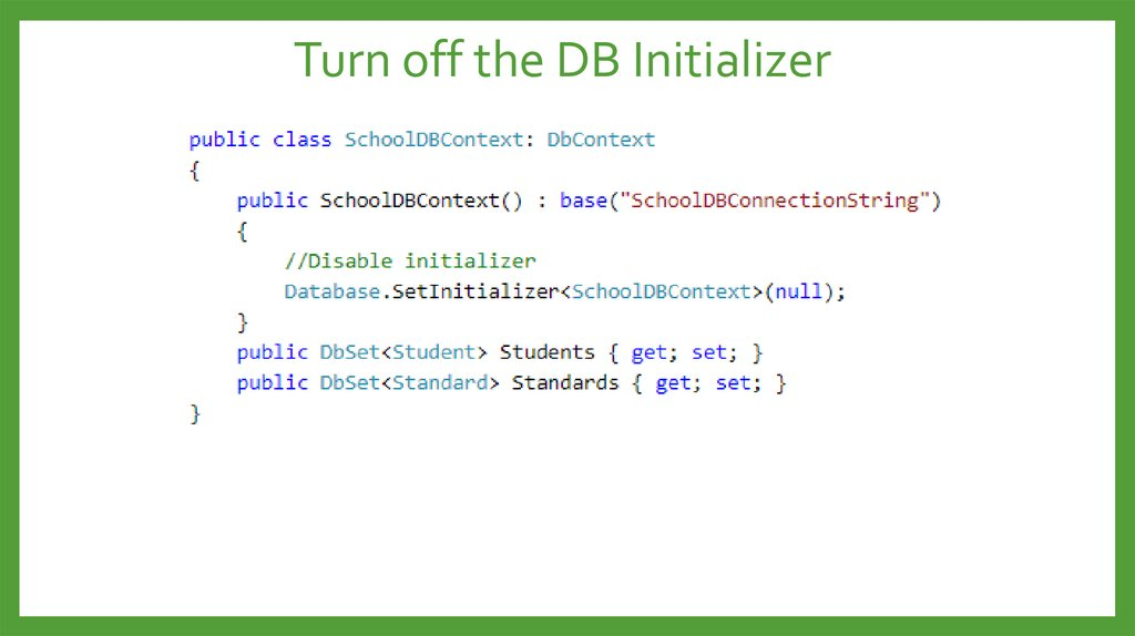 Turn off the DB Initializer