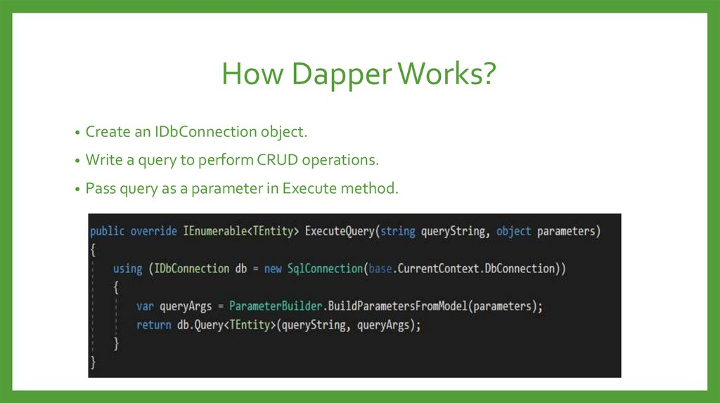 How Dapper Works?