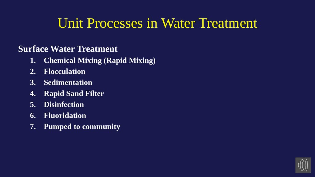 Unit Processes in Water Treatment