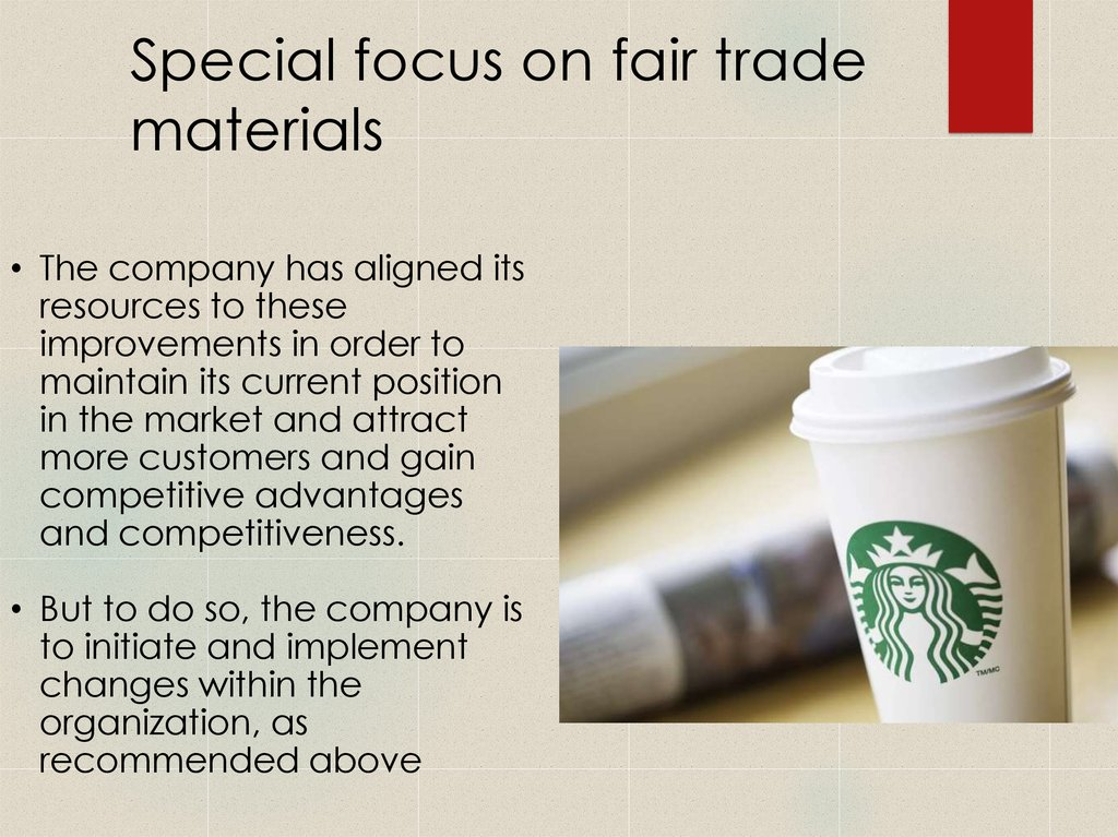 Special focus on fair trade materials