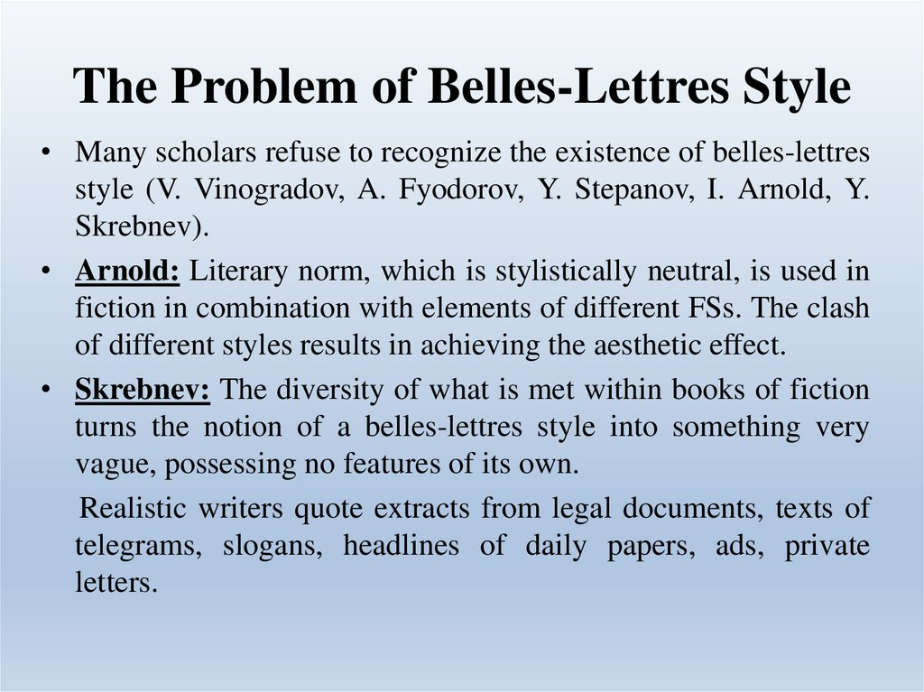 The Problem of Belles-Lettres Style