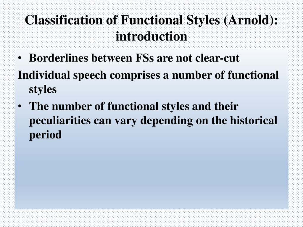 Classification of Functional Styles (Arnold): introduction