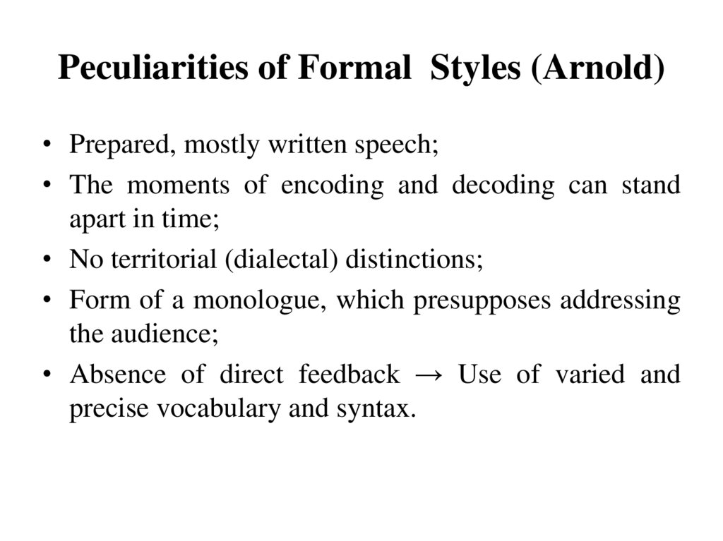 Peculiarities of Formal Styles (Arnold)