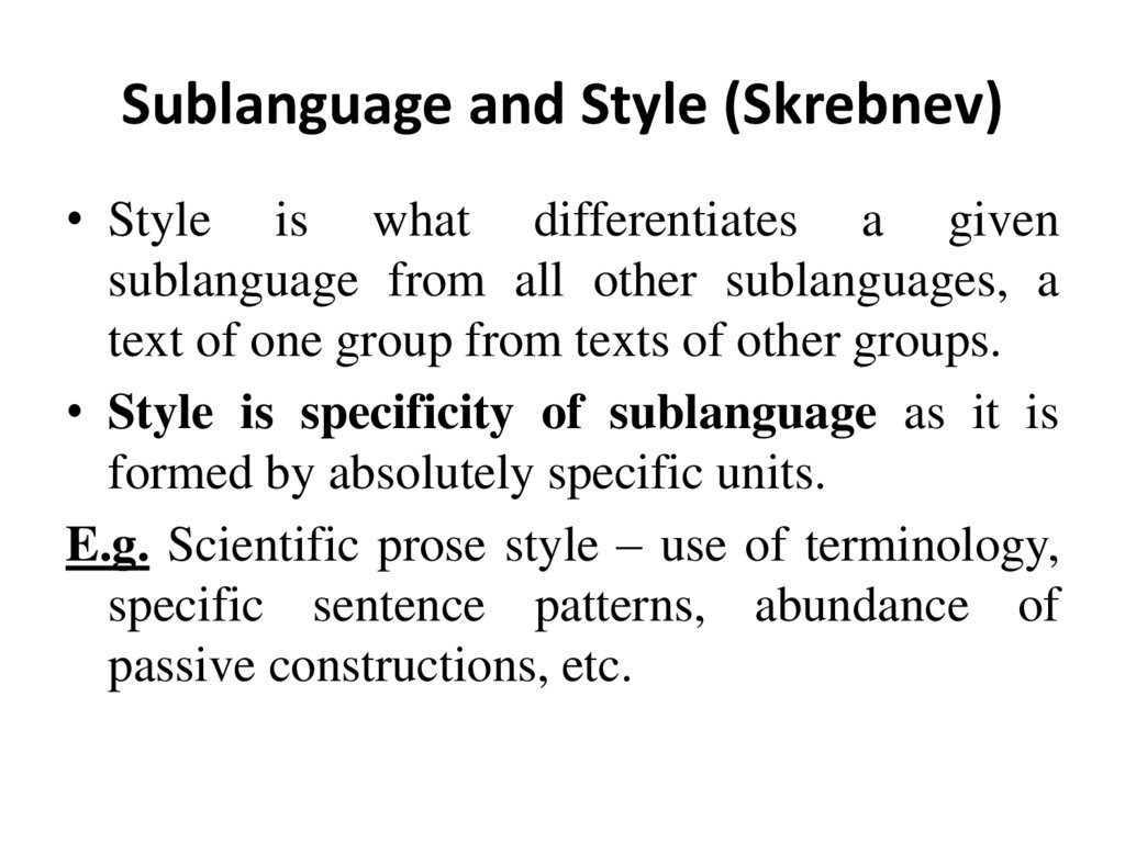 Sublanguage and Style (Skrebnev)