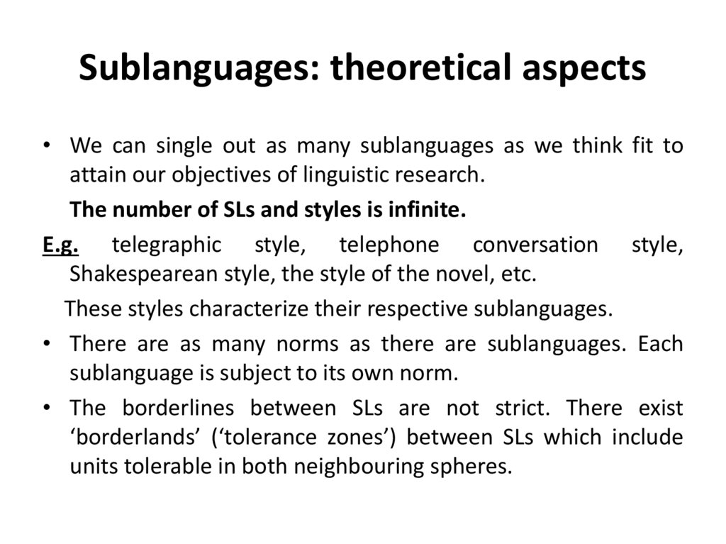 Sublanguages: theoretical aspects