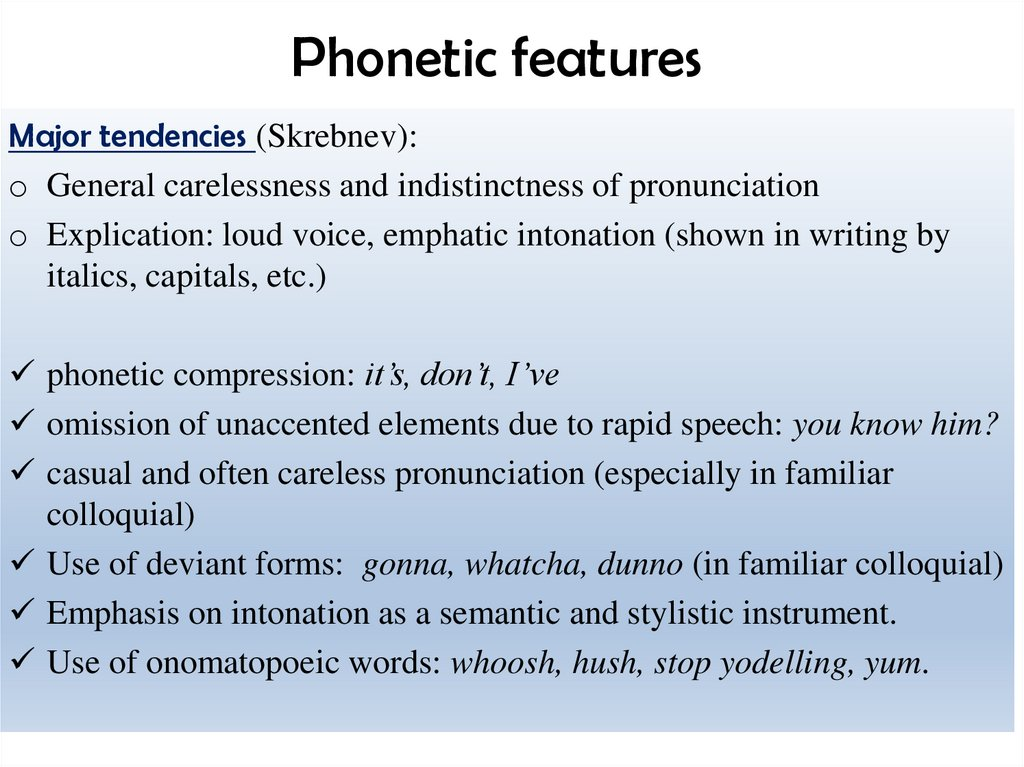 Phonetic features