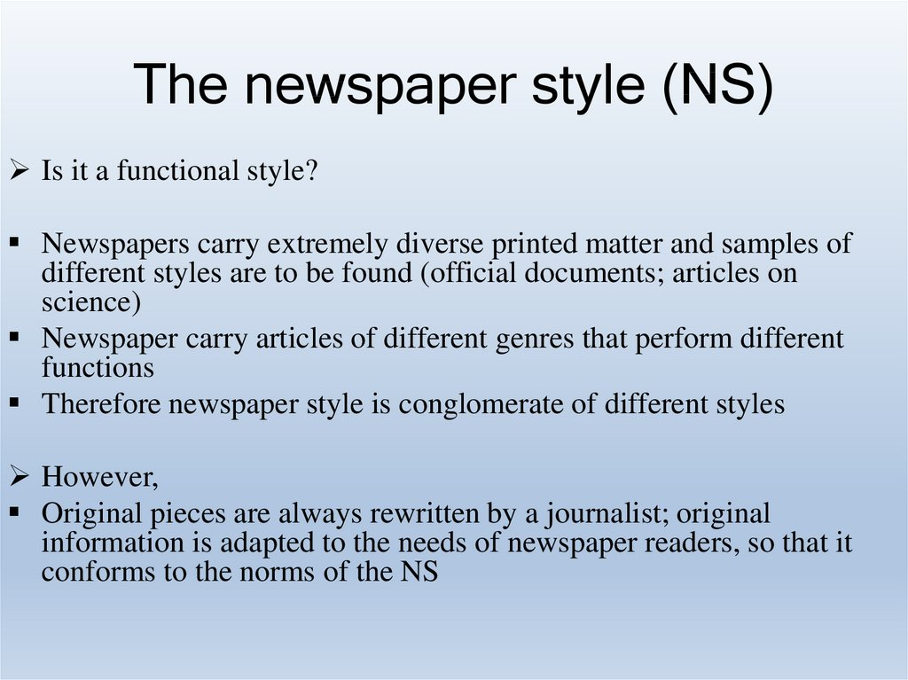 The newspaper style (NS)