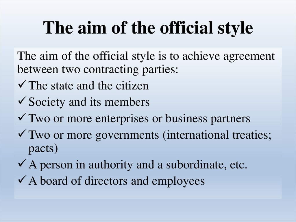 The aim of the official style