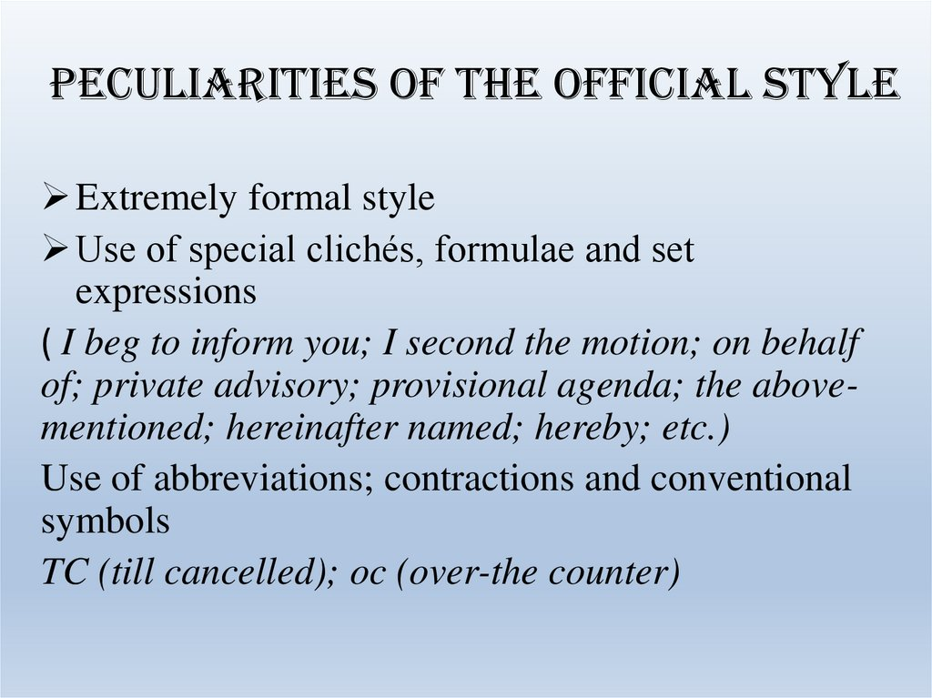 Peculiarities of the official style