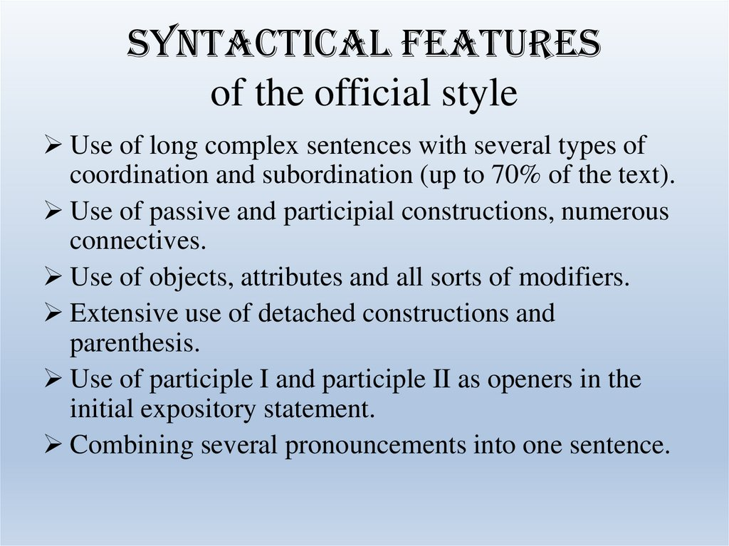 Syntactical features of the official style