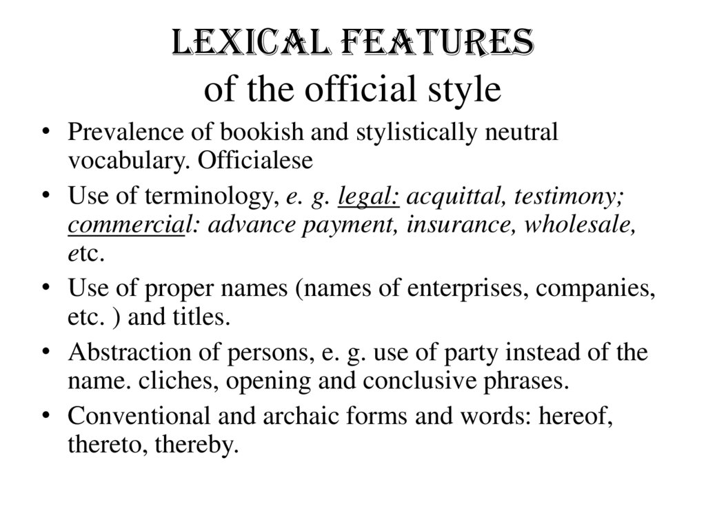 Lexical features of the official style