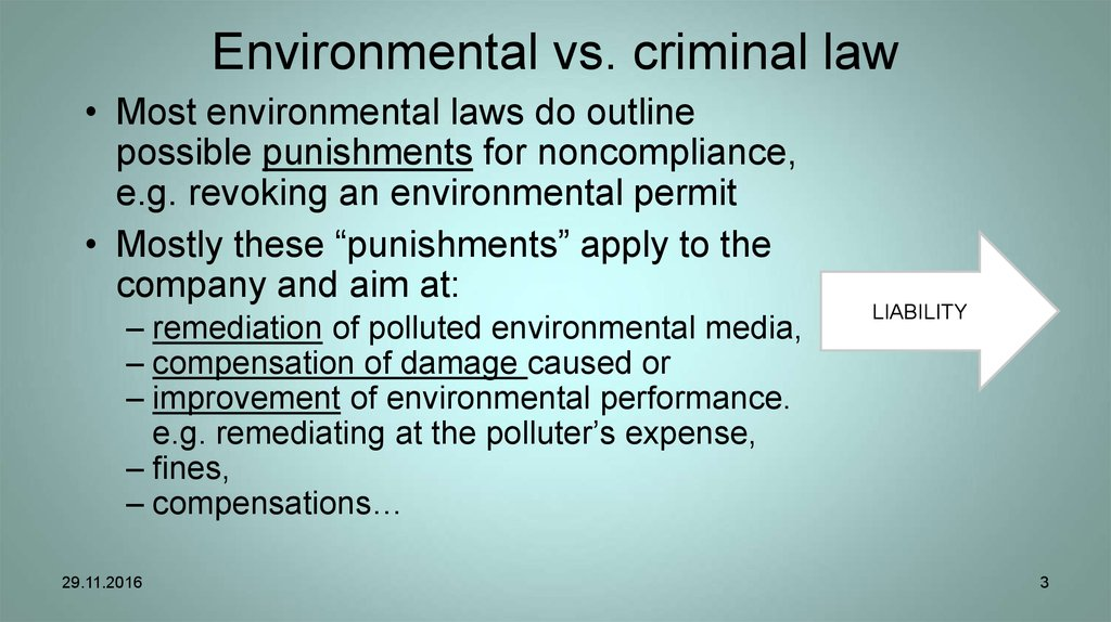 Environmental vs. criminal law