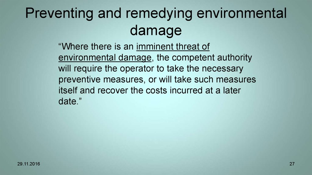 Preventing and remedying environmental damage