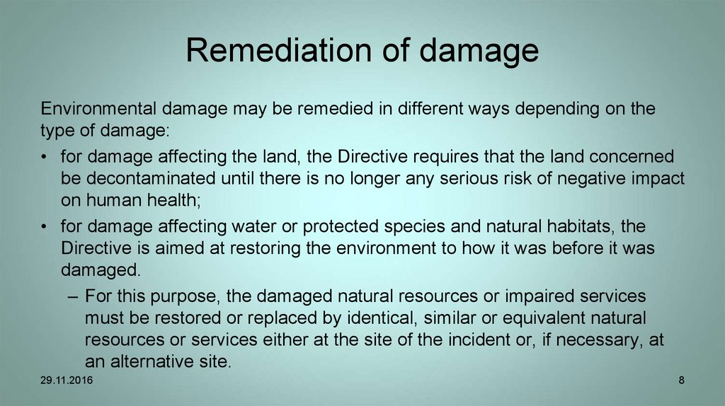 Remediation of damage
