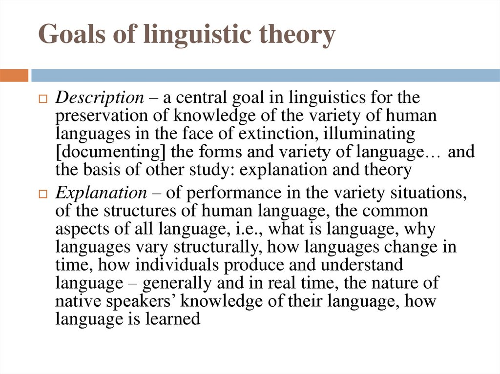 Goals of linguistic theory