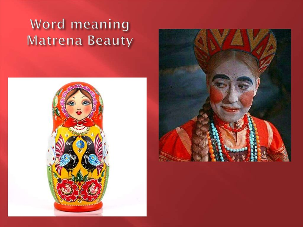Word meaning Matrena Beauty