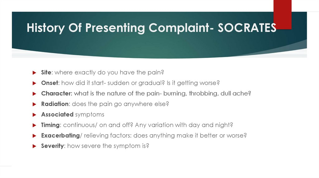 History Of Presenting Complaint- SOCRATES