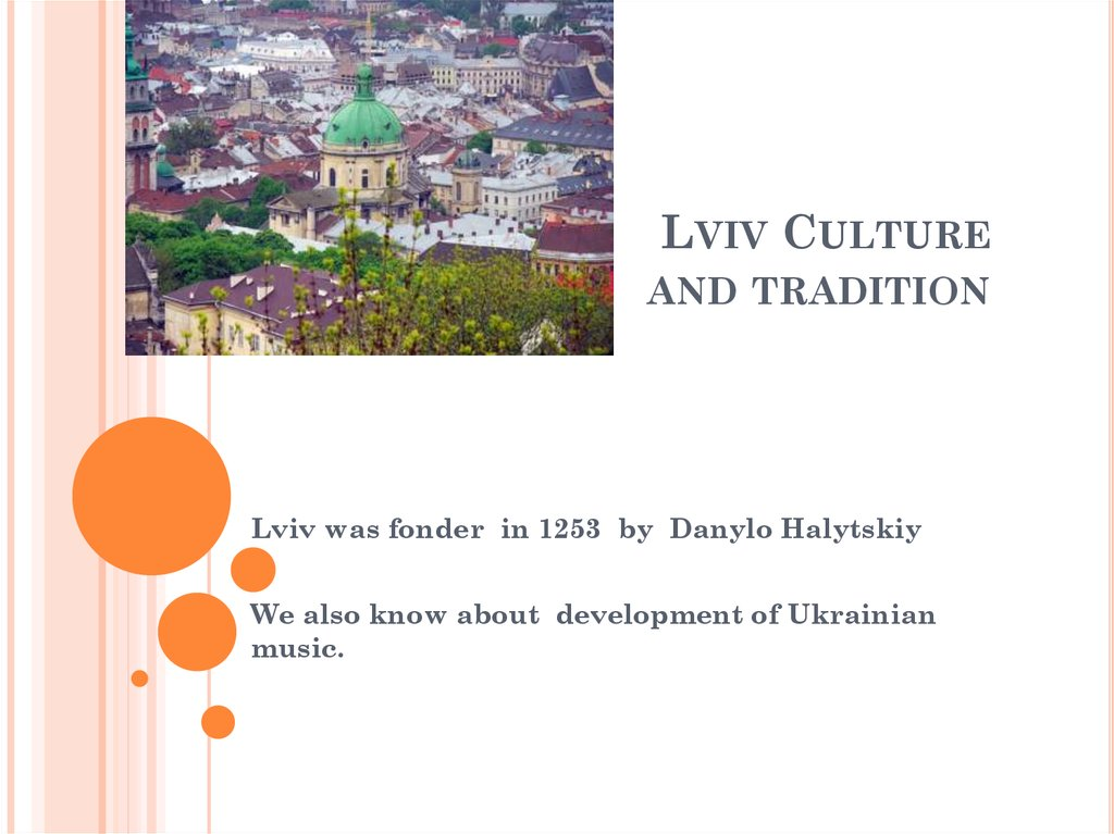Lviv Culture and tradition