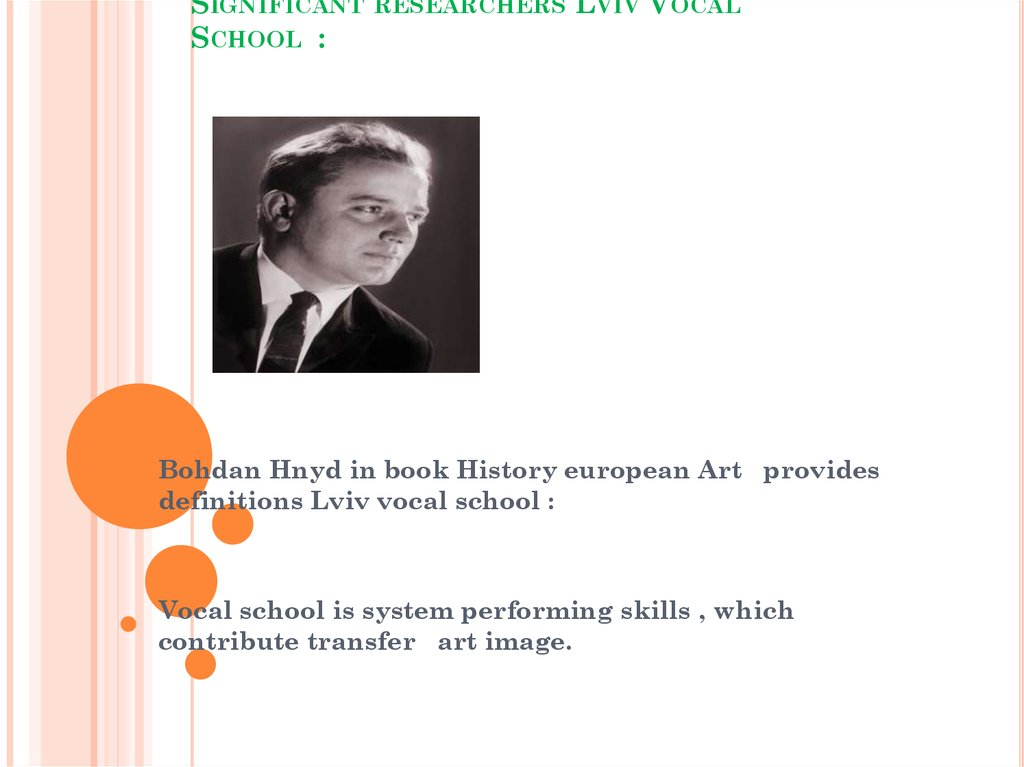 Significant researchers Lviv Vocal School :