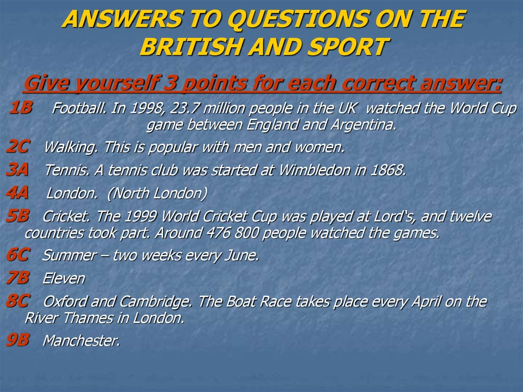 ANSWERS TO QUESTIONS ON THE BRITISH AND SPORT