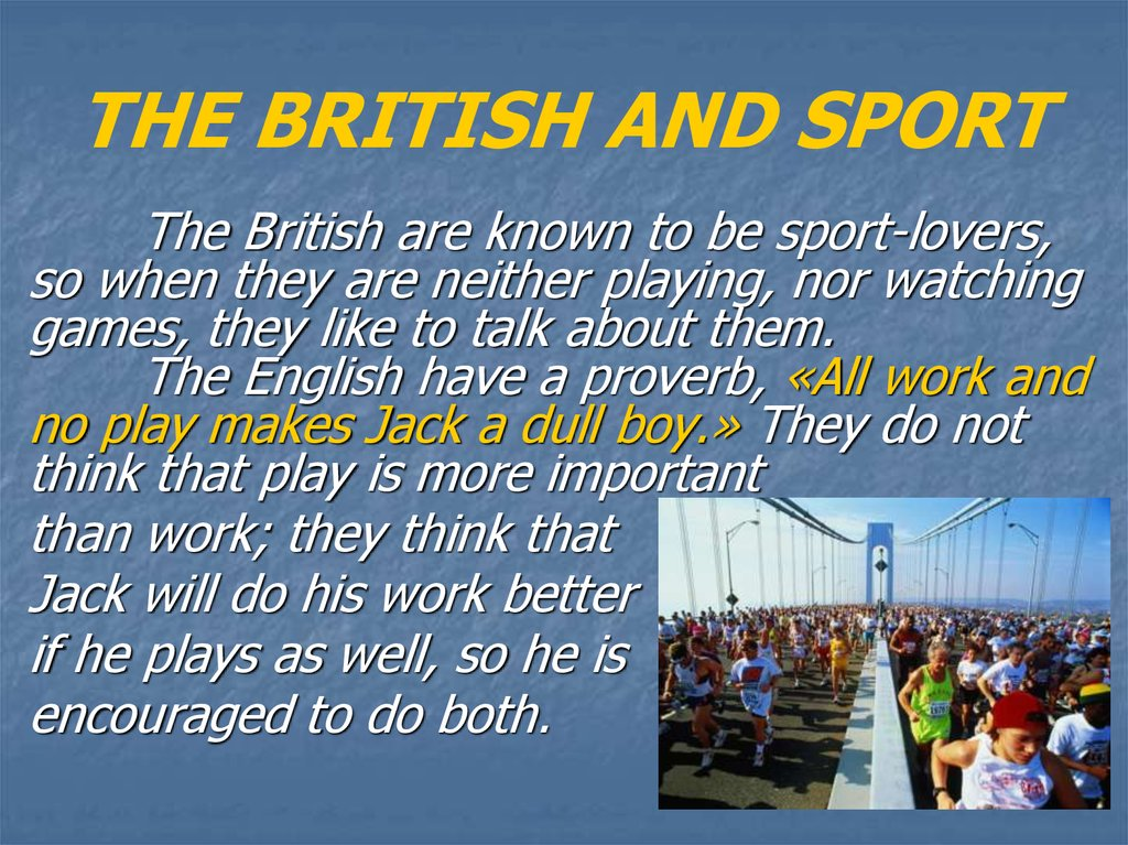 THE BRITISH AND SPORT