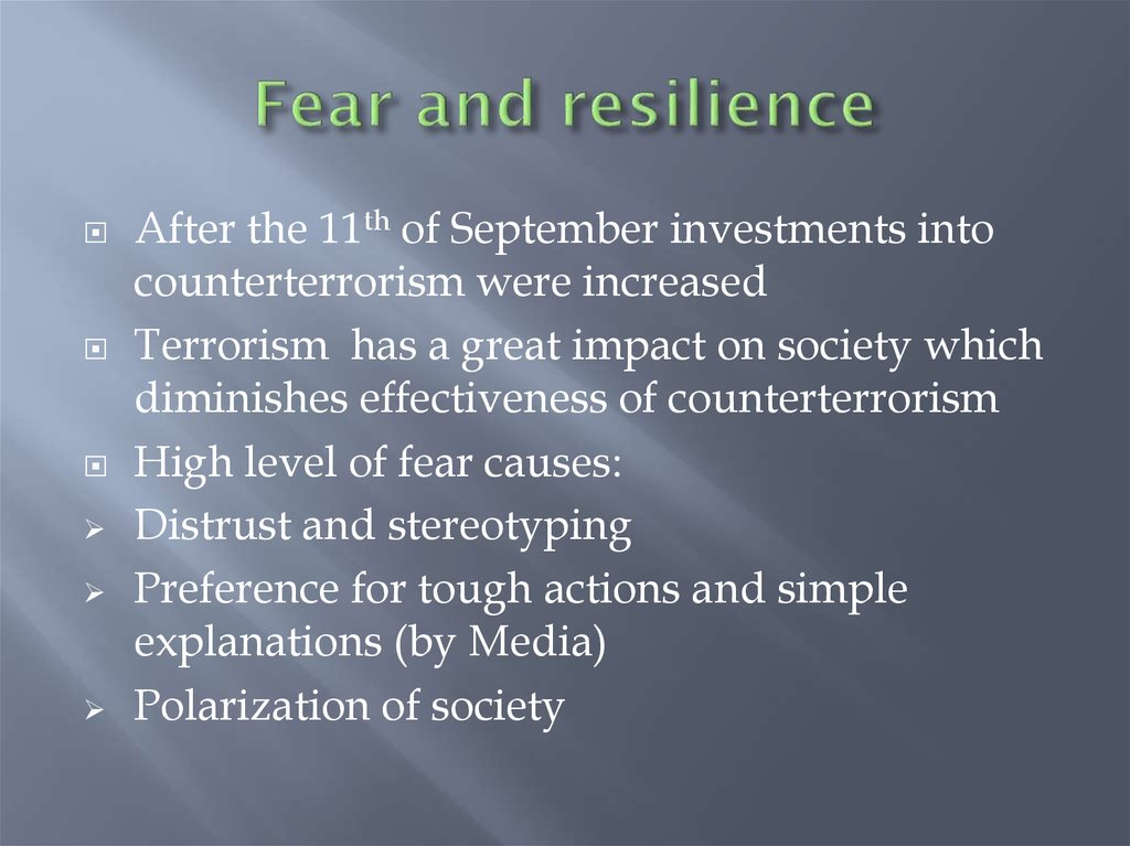 Fear and resilience