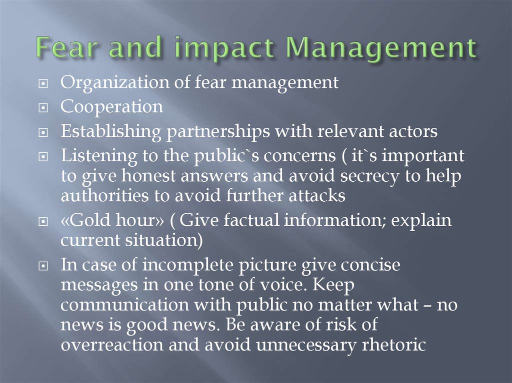 Fear and impact Management