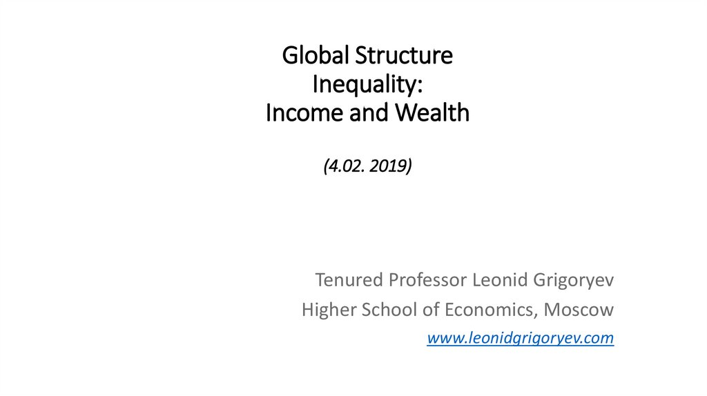 Global Structure Inequality: Income and Wealth (4.02. 2019)
