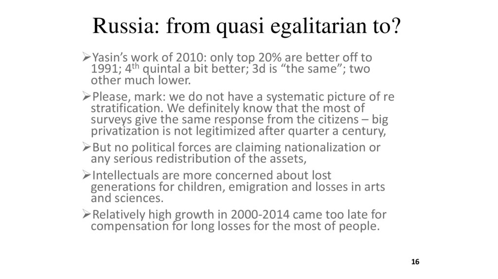 Russia: from quasi egalitarian to?