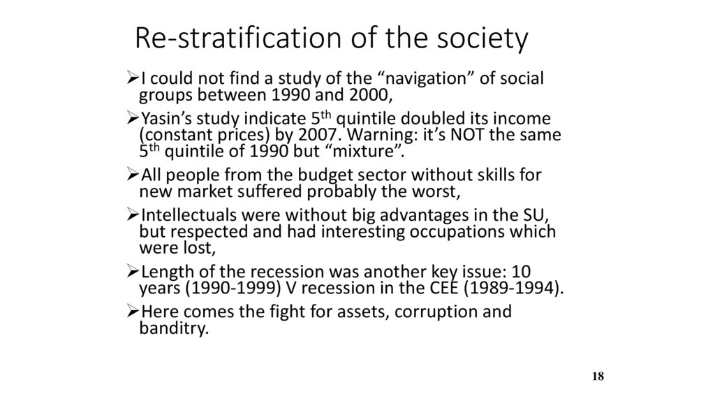 Re-stratification of the society