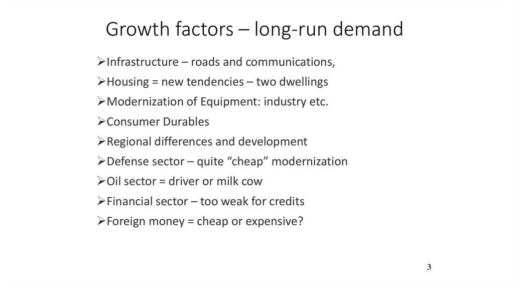 Growth factors – long-run demand