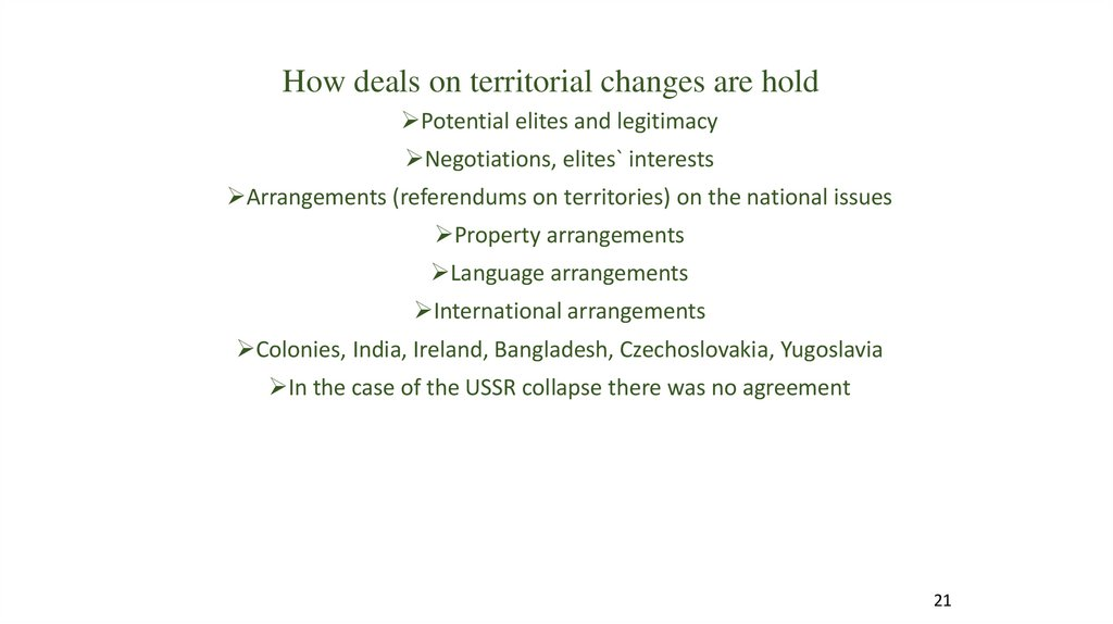 How deals on territorial changes are hold