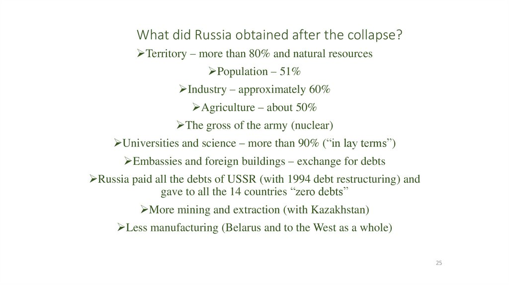 What did Russia obtained after the collapse?