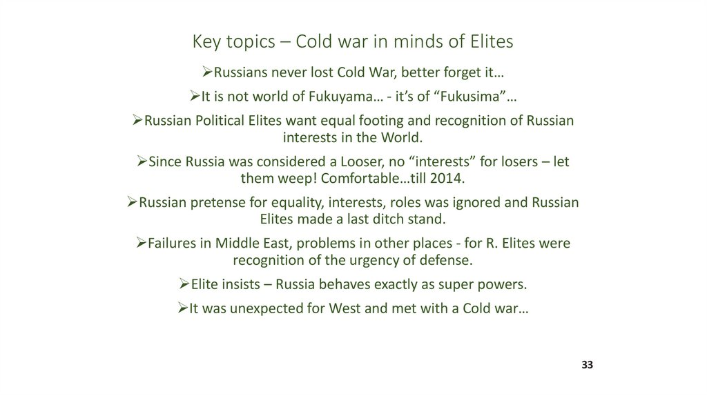 Key topics – Cold war in minds of Elites
