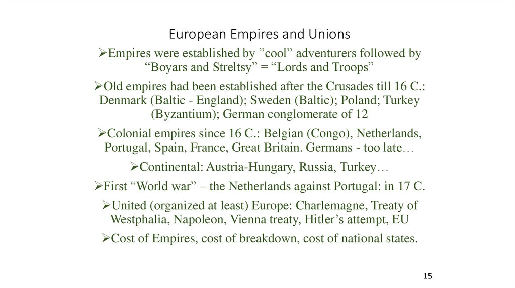 European Empires and Unions