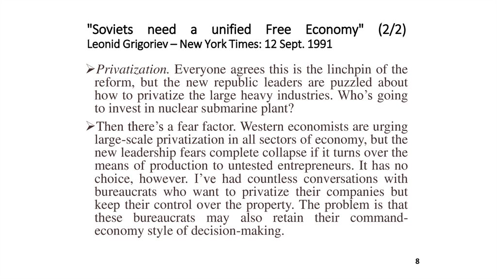 """Soviets need a unified Free Economy"" (2/2) Leonid Grigoriev – New York Times: 12 Sept. 1991"