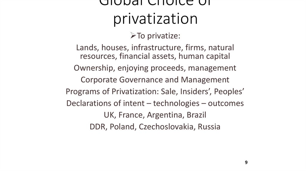 Global Choice of privatization