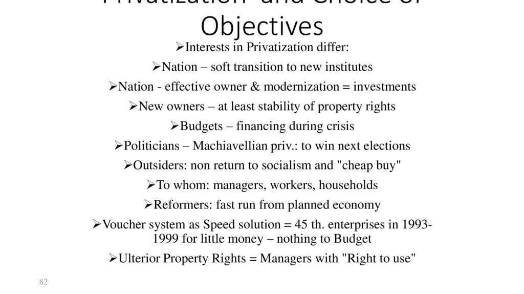 Privatization and Choice of Objectives