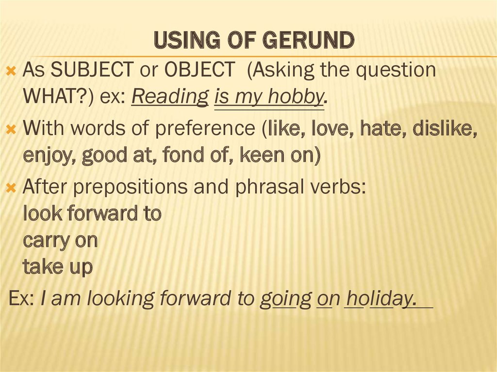 Using of Gerund
