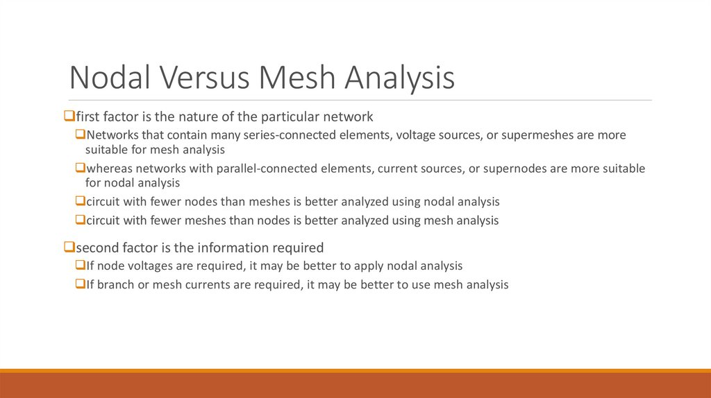 Nodal Versus Mesh Analysis