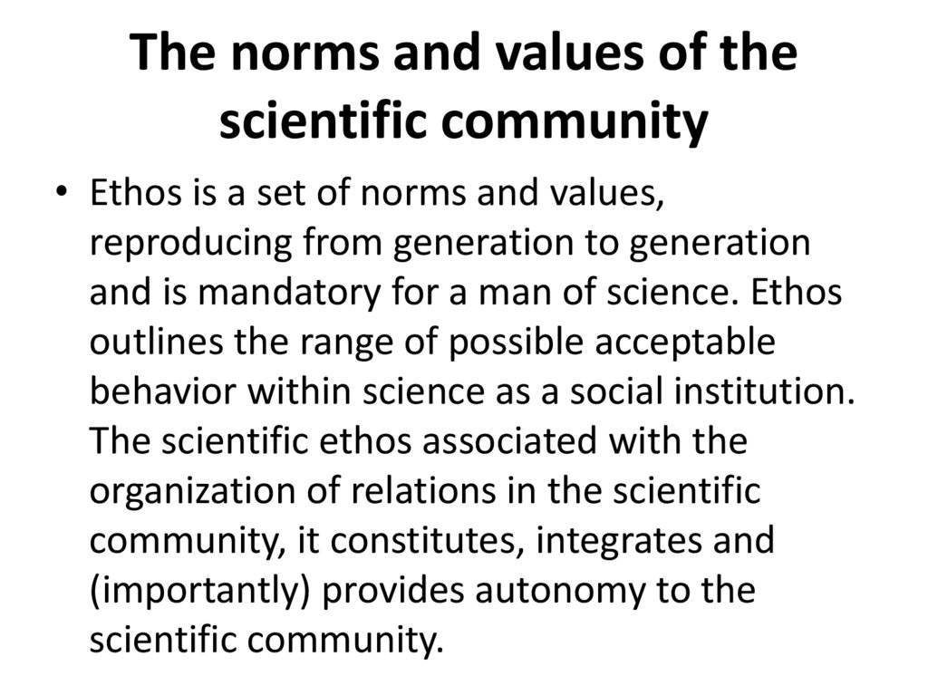 The norms and values of the scientific community
