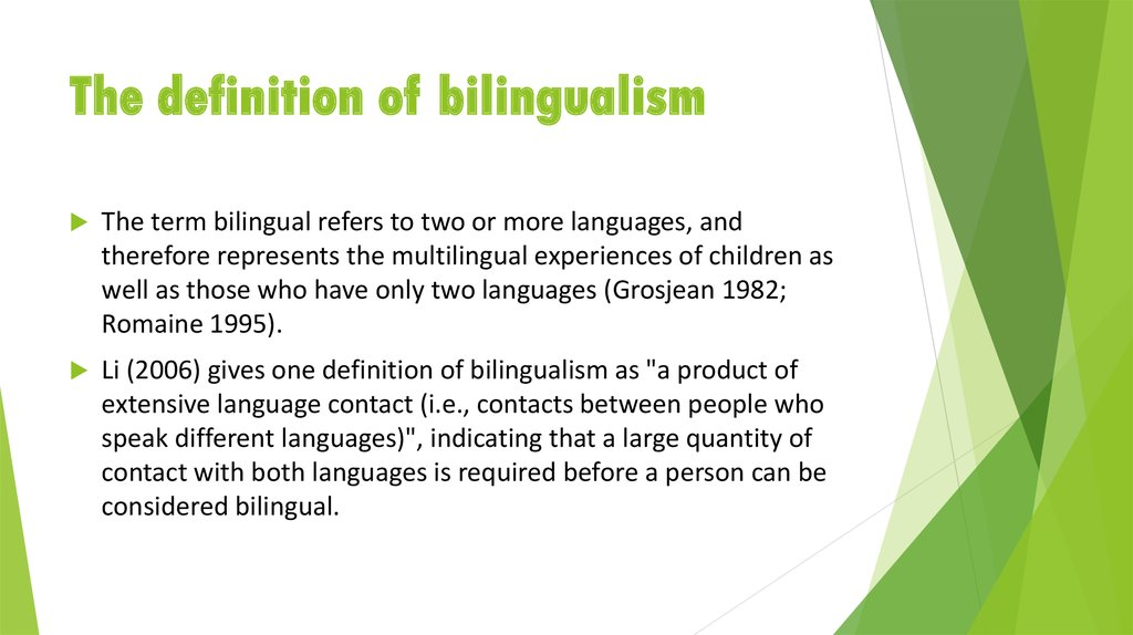 The definition of bilingualism