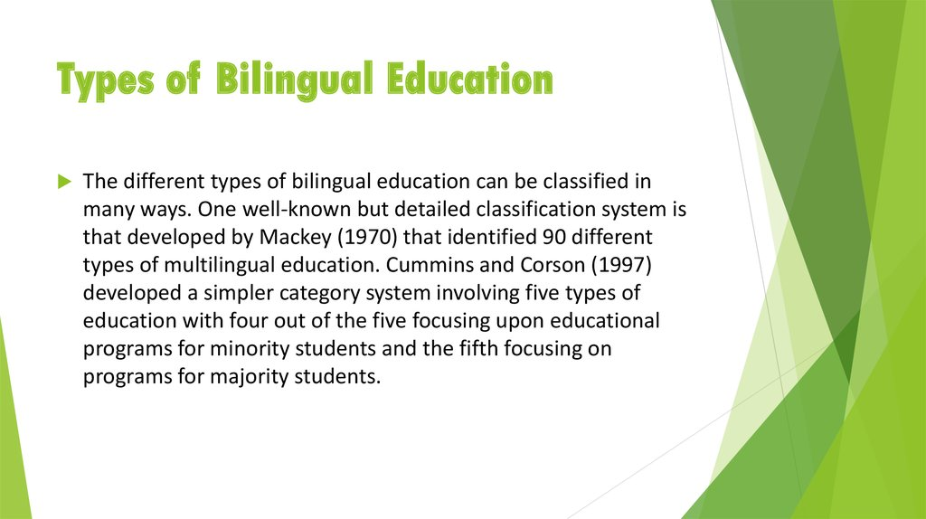 Types of Bilingual Education